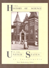 The History of Science in the United States: An Encyclopedia